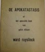 Apokatastasis of Het apocriefe boek van Galax Niksen - Ward Ruyslinck
