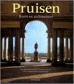 Pruisen - Gert Streidt, Peter Feierabend, Klaus Arlt, Dirk de Rijk, Ingrid Hadders (ISBN 9783829058445)