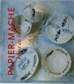 Papier-mache - Juliet Bawden, Marjan Doets, Marjan Doets (ISBN 9789021321714)
