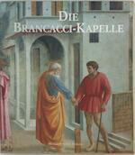Die Brancacci-Kapelle - Umberto Baldini, Ornella Casazza (ISBN 3928692135)