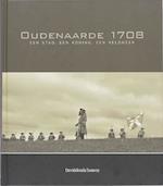 Oudenaarde 1708. een stad, een koning, een veldheer - Unknown (ISBN 9789058265364)