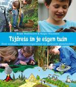 Tijdreis in je eigen tuin - Bram Wolthoorn (ISBN 9789050114424)