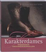 Karakterdames - Ellen van den Ende (ISBN 9789058265548)