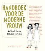 Handboek voor de moderne vrouw - Aaf Brandt Cortius, Amp, Machteld van Gelder (ISBN 9789057593673)