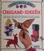 Spectaculaire origami-ideeën - Jon Tremaine, Anna Vesting, Elke Doelman (ISBN 9789036610124)