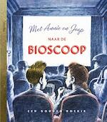 Met Annie en Joop naar de bioscoop - Freek de Jonge (ISBN 9789047621058)