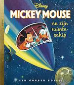 Mickey Mouse en zijn ruimteschip - Jane Werner (ISBN 9789047622949)