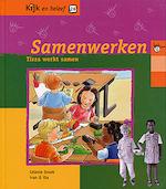 Tirza werkt samen - Celeste Snoek (ISBN 9789057881206)