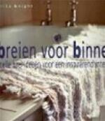 Breien voor binnen - Erika Knight, Erica van Rijsewijk, Tota. (ISBN 9789023010692)