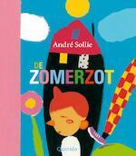 De Zomerzot - A. Sollie (ISBN 9789045109886)