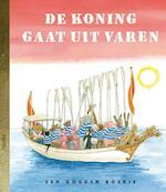 De koning gaat uit varen - Koos Meinderts (ISBN 9789047617167)