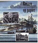 Reizen op papier - V. D. Roeper, Amp, G. J. D. Wildeman, Amp, Nederlands Scheepvaart Museum (ISBN 9789060119655)