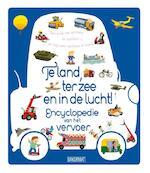 Te land, ter zee en in de lucht! - Larousse (ISBN 9789059244283)
