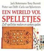 Een wereld vol spelletjes - Jack Botermans, Tony Burrett, Carla van Splunteren, Frans Icke (ISBN 9789027418418)