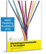 Marketingcommunicatie in 14 stappen - Guy van Liemt, Gert Koot (ISBN 9789001820596)