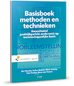 Basisboek methoden en technieken - Ben Baarda, Esther Bakker, Tom Fischer, Mark Julsing (ISBN 9789001877095)