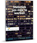 Statistiek om mee te werken - Arie Buys (ISBN 9789001877170)