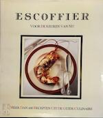 Escoffier voor de keuken van nu bouillons enz. - Escoffier (ISBN 9789027420404)