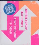 Advertising is dead - Unknown (ISBN 9789063691530)