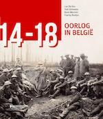 '14-'18. Oorlog in Belgie - Luc De Vos, Tom Simoens, Dave Warnier, Franky Bostyn (ISBN 9789058269904)