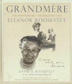 Grandmère - David B. Roosevelt, Manuela Dunn Mascetti (ISBN 9789038914114)