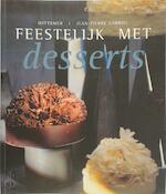 Feestelijk met desserts - Wittamer, Jean-Pierre Gabriël