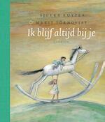 Ik blijf altijd bij je - Sjoerd Kuyper (ISBN 9789045106564)