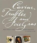 Caviar, Truffles and Foie Gras - K. Alford (ISBN 9780811827911)