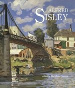 Alfred Sisley - Mary Anne Stevens, Isabelle Cahn, Royal Academy of Arts (Great Britain) (ISBN 9780300052459)