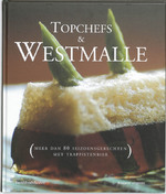 Topchefs koken met Westmalle - Unknown (ISBN 9789077363096)