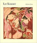 Lee Krasner - Barbara Rose, Lee Krasner, Houston Museum Of Fine Arts, N.Y.) Museum Of Modern Art (New York (ISBN 9780870704154)