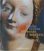Middeleeuwse Meesterwerken - M. Kochanowska-reiche (ISBN 9789081160117)
