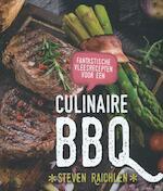 Fantastische vleesrecepten voor een culinaire BBQ - Steven Raichlen (ISBN 9789045208831)
