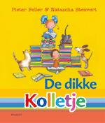 De dikke Kolletje - Pieter Feller (ISBN 9789048840878)