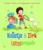 Kolletje + Dirk - Lentekriebels - Pieter Feller (ISBN 9789024571321)