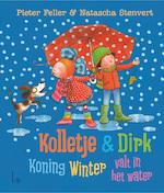 Kolletje + Dirk - Koning Winter valt in het water - Pieter Feller (ISBN 9789024573219)