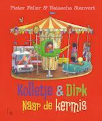 Kolletje + Dirk - Naar de kermis - Pieter Feller (ISBN 9789024587735)