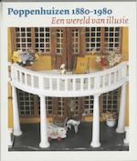 Poppenhuizen 1880-1980 - F. Markestein, K. Wester (ISBN 9789040089558)