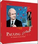 Pauling - De 'Einstein van de chemie'