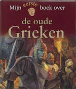 Mijn eerste boek over de oude Grieken - B. Weber (ISBN 9789025740016)