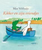 Kikker en zijn vriendjes - Max Velthuijs