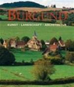 Bourgondië - Ulrike Laule, Rolf Toman, Achim Bednorz, Yolanda Heersma (ISBN 9783833143861)