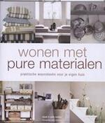 Wonen met pure materialen - Mark Bailey, S. Bailey (ISBN 9789002235795)