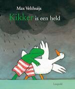Kikker is een held - Max Velthuijs (ISBN 9789025865610)