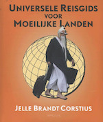 Universele reisgids voor moeilijke landen - Jelle Brandt Corstius (ISBN 9789044623680)