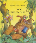 Wie niet sterk is... - Ingrid Schubert, Dieter&Ingrid Schubert (ISBN 9789060697009)