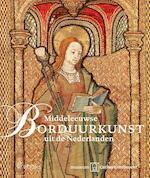 Middeleeuwse borduurkunst uit de Nederlanden (ISBN 9789462580800)