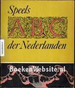 Speels ABC der Nederlanden - Gerrit Borgers, Vereeniging ter Bevordering van de Belangen des Boekhandels (Amsterdam Netherlands), Commissie voor de Collectieve Propaganda van het Nederlandse Boek
