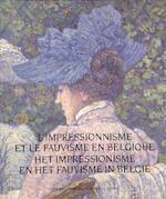 Het impressionisme en het fauvisme in Belgie