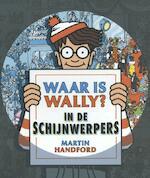 Waar is Wally in de schijnwerpers - Martin Handford (ISBN 9789463131261)